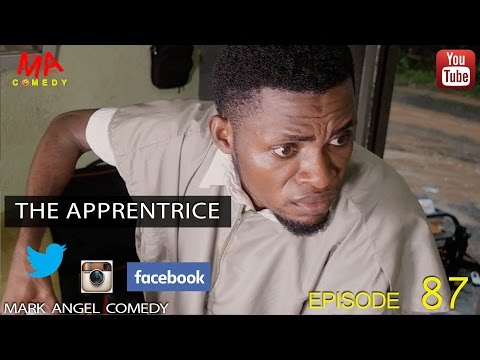 Mark Angel Comedy - The Apprentice (E87) [Starr. Mark Angel]