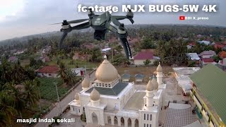 Footage mjx bugs-5w 4k / camera mjx bugs-5w 4k / masjid terbagus