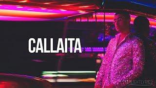 Bad Bunny   Callaita (Lyrics) (Letra) HD