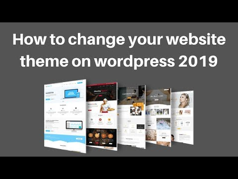 How to change your website theme on wordpress 2019