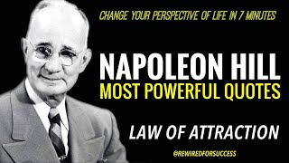 7 Minutes For The Rest Of Your Life | Napoleon Hill Quotes | THINK & GROW RICH (LawofAttraction)