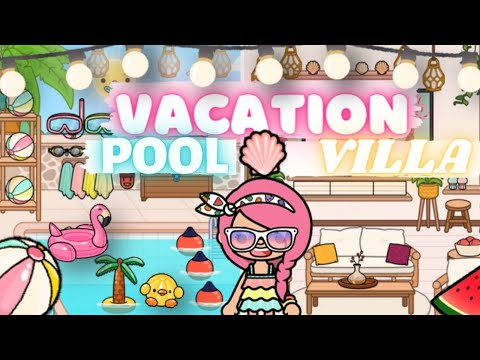 VACATION POOL VILLA!   UPDATE TOCA LIFE WORLD!   Toca Boca