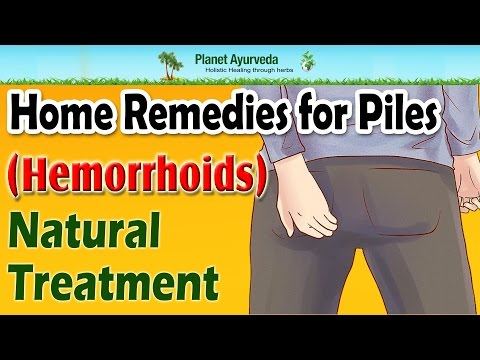 Video Home Remedies for Piles ( Hemorrhoids)- Natural Treatment