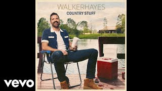 Walker Hayes What If We Did
