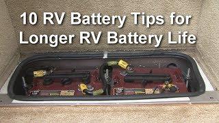 10 RV Battery Tips For Longer RV Battery Life