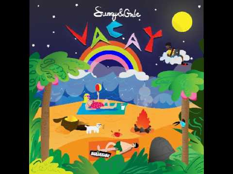 Vacay (Song) by Sunny & Gabe