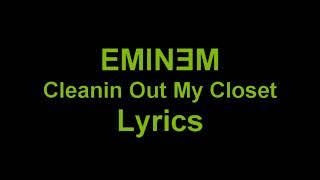 Eminem - Cleaning out my Closet ( lyrics)