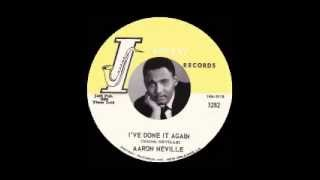 Aaron Neville - I've Done It Again
