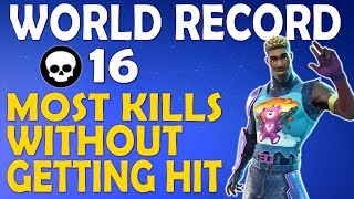 NEW WORLD RECORD   16 KILLS IN A ROW WITHOUT GETTING HIT BY A PLAYER   (Fortnite Battle Royale)