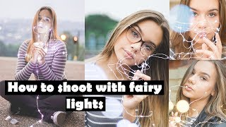How To Shoot AMAZING Portraits With Fairy Lights