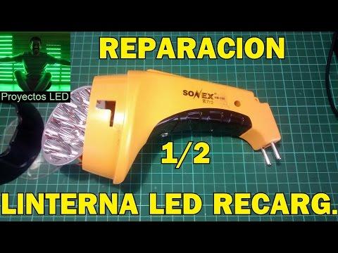 Reparacion de linterna led recargable. Parte 1/2