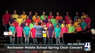 Rochester Middle School Spring Choir Concert 5-21-19