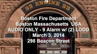 LODD Boston Fire Dispatch Audio & Fire Ground operations Mayday 9-Alarm