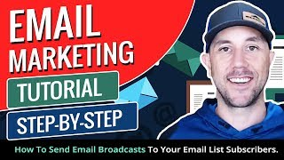 Email Marketing Tutorial- Step-By-Step How To Send Email Broadcasts To Your Email List Subscribers.