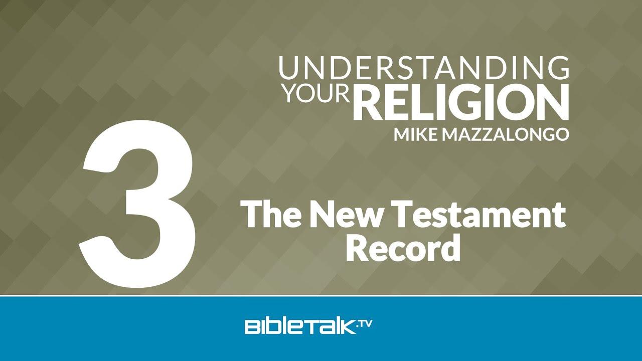 3. The New Testament Record