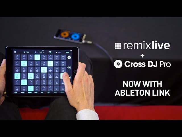 Remixlive + Cross DJ Pro for iOS with Ableton Link
