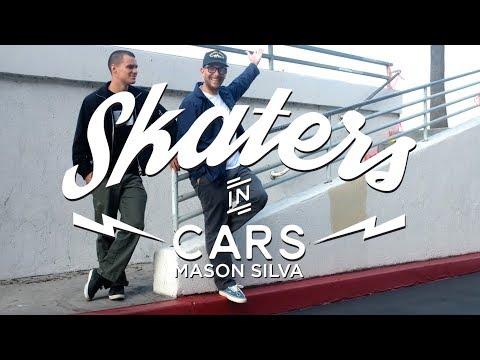 Mason Silva: Skaters In Cars l X Games