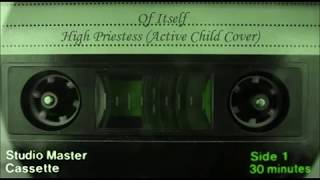 Of Itself - High Priestess (Active Child Cover)