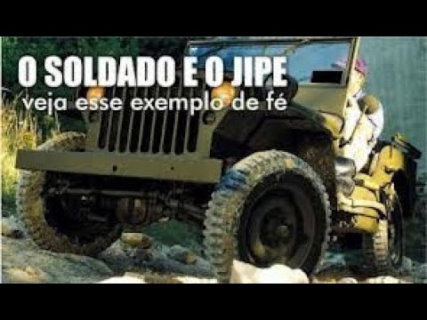 "O Soldado e o Jipe ""or Deus jip."