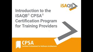 Introduction to the iSAQB® CPSA® Certification Program for Training Providers