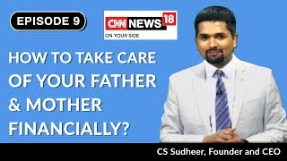 How to Take Care of Your Father & Mother Financially | EP9 | C S Sudheer | Reverse Mortgage