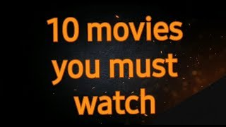TOP 10 best movies if you're bored