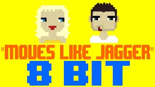 Moves Like Jagger [8 Bit Cover Tribute to Maroon 5 feat. Christina Aguilera] - 8 Bit Universe