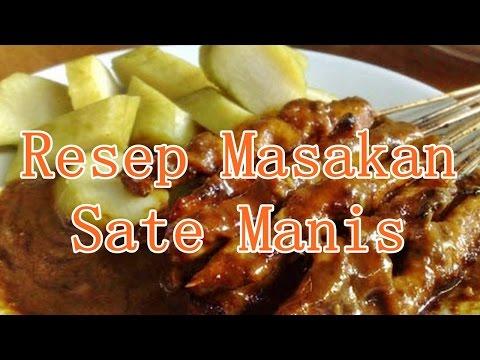 Video Resep Masakan Sate Manis Yang Benar