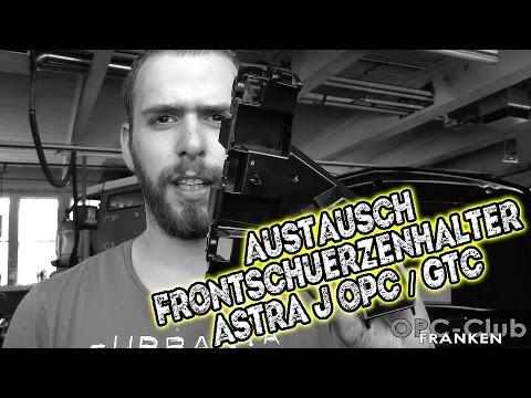 Austausch Frontschürzenhalterung Astra J OPC GTC