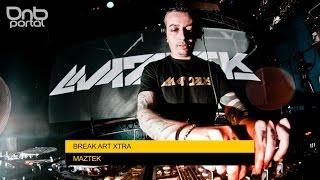 Maztek - Break Art Xtra [DnBPortal.com]