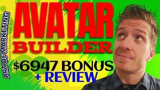 AvatarBuilder Review, Demo, $6947 Bonus, Avatar Builder Review