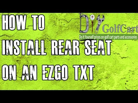 EZGO TXT/Medalist Rear Seat | How To Install | Installing a Golf Cart Back Seat Kit