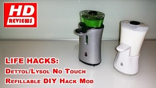 How to Make Convert DIY Mod Your Lysol Dettol No Touch Automatic Soap Dispensor Refillable Hack