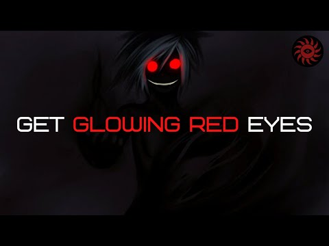 Extremely Powerful Get Red Eyes Spell // Frequency // Subliminal (Change Eye Color) Hypnosis