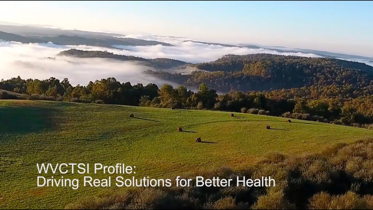 Play WVCTSI Profile: Driving Real Solutions for Better Health
