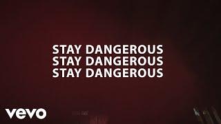 YG - Stay Dangerous