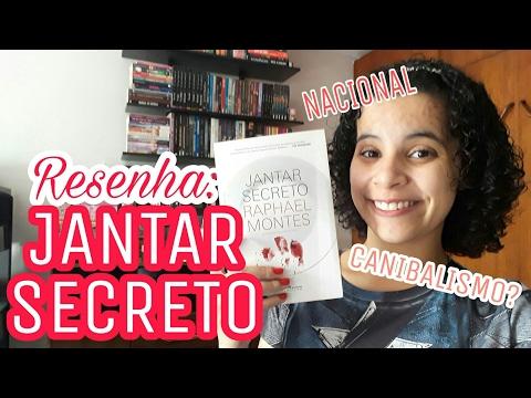 JANTAR SECRETO (RAPHAEL MONTES) | Livraneios
