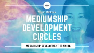 Want To Start A Mediumship Development Circle?