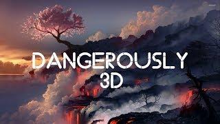 Dangerously 3D (Earphones required)