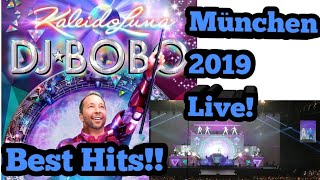 DJ Bobo   Kaleidoluna In München 2019 Live  31.5.19  DIE BEKANNTESTEN HITS!!