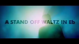 Johnny Nichols - A Stand Off Waltz In Eb [Official Video]