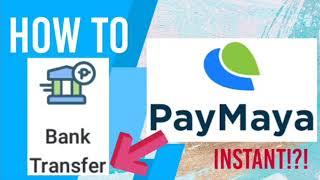 How To: Bank Transfer| Paymaya