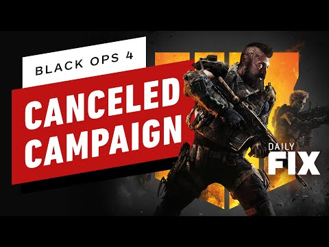 Call of Duty: Black Ops 4 Campaign Gameplay Allegedly Leaks - IGN Daily Fix