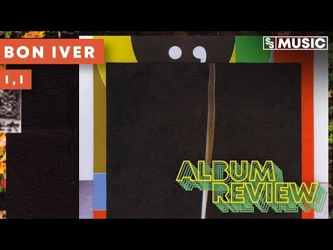 Bon Iver - I,I | Album Review