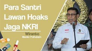 Hari Santri Nasional, Wiranto: Lawan Hoaks, Jaga Keutuhan Bangsa