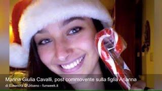 Marina Giulia Cavalli, post commovente sulla figlia Arianna