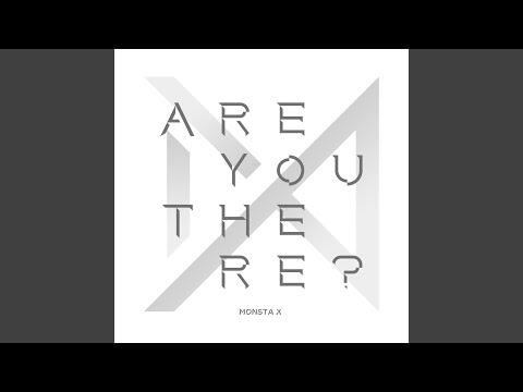INTRO : ARE YOU THERE? — MONSTA X   Last fm