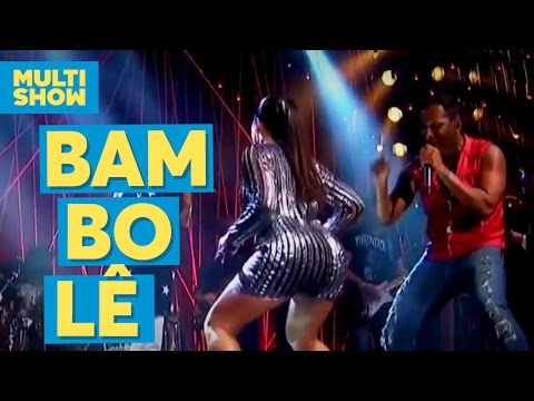 Bambolê | É o Tchan + Anitta | Música Boa ao Vivo | Multishow