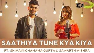 SPB | Saathiya Tune Kya Kiya - The Kroonerz Project | Ft