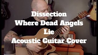 Black Metal On Acoustic Guitar - Dissection - Where Dead Angels Lie